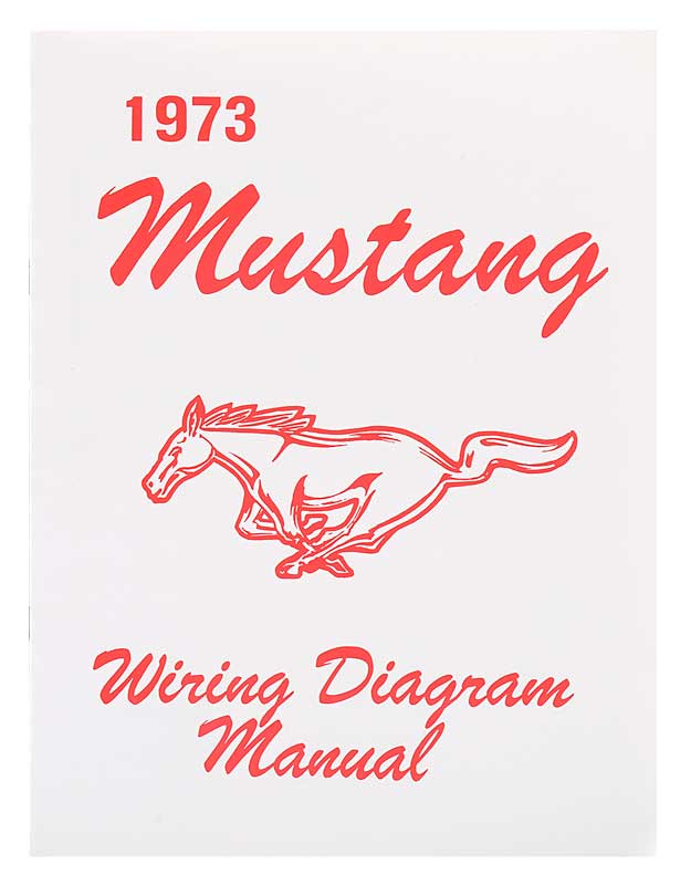 1973 Ford Mustang Parts | FD6009 | 1973 Mustang Wiring ...