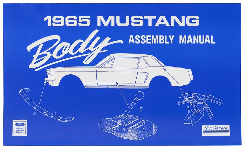 1965 Ford Mustang Parts   FD6124   1965 Mustang Body Assembly Manual  Classic Industries