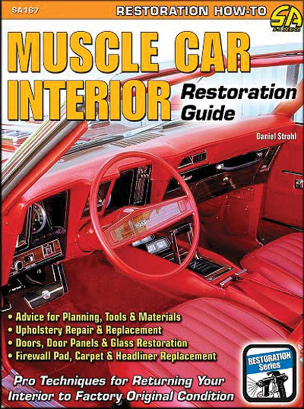 1930 2007 all makes all models parts l1087 muscle car interior restoration guide classic. Black Bedroom Furniture Sets. Home Design Ideas