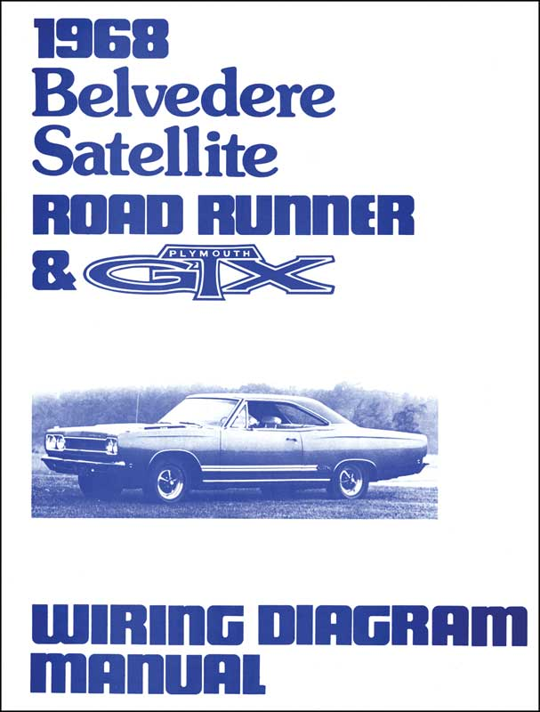 mopar b body satellite parts literature multimedia 1968 plymouth belvedere satellite road runner gtx wiring diagram manual