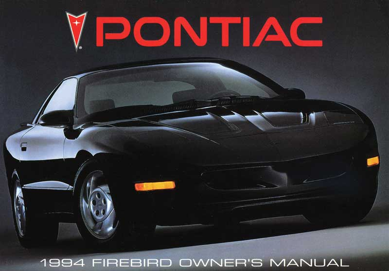 1994 pontiac firebird parts l4394a 1994 firebird owners manual rh classicindustries com pontiac vibe owner's manual pontiac vibe owner's manual