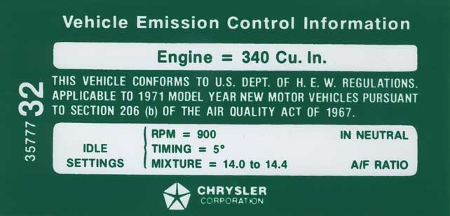 1971 All Makes All Models Parts   MD839   1971 Mopar 340-4V Early Models  with Automatic Transmission Emission Decal - OE# 3577732   Classic  Industries