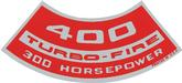 400 300-HP TURBO-FIRE AIR CLEANER DECAL
