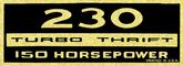 230 Turbo-Thrift 150-Horsepower Black and Gold Valve Cover Decal