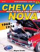 How to Build And Modify 1968-74 Chevy Nova - SA Designs Performance How-To Manual