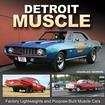 Detroit Muscle Factory Lightweights and Purpose-Built Muscle Cars