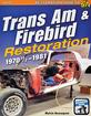 1970-81 Trans Am & Firebird Restoration - SA Designs How-To Manual