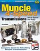 How to Rebuild and Modify Muncie 4 speed Transmission - SA Designs Workbench Manual