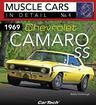 1969 Chevrolet Camaro SS - Muscle Cars In Detail Book