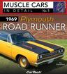 1969 Plymouth Road Runner - Muscle Cars In Detail Book No. 5