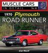 1970 Plymouth Road Runner - Muscle Cars In Detail Book No. 10