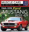 1969-70 Ford Mustang Boss 429 - Muscle Cars In Detail Book No. 7