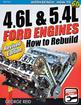 How To Rebuild 4.6L and 5.4L Ford Engines - Workbench Series - SA Designs