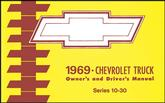 1969 Chevrolet Series 10-30 Truck Owner'S Manual