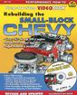 REBUILDING THE SMALL BLOCK CHEVY STEP-BY-STEP VIDEOBOOK