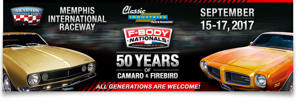F-Body Nationals - Celebrating 50 Years of Camaro & Firebird